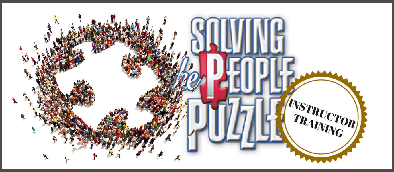Solving the People Puzzle Instructor Training
